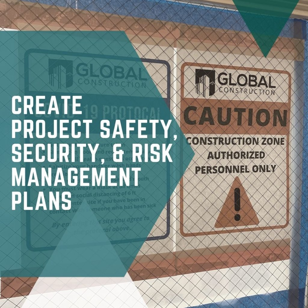 Create Project Safety Security & Risk Management Plans