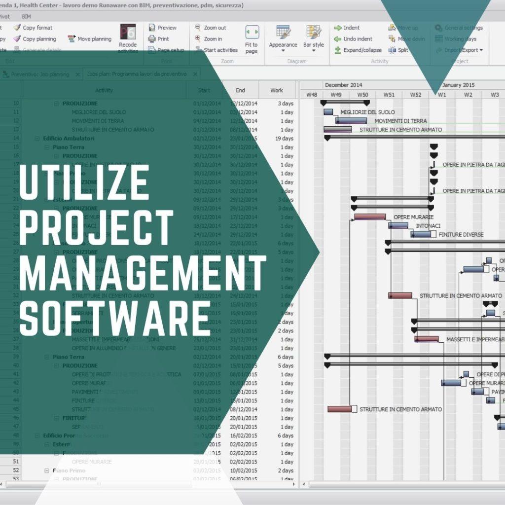 Utilize Project Management Software